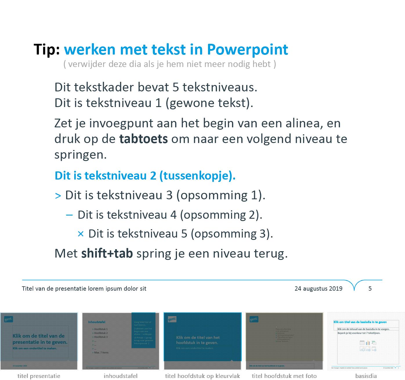 """Instructie """"werken met Powerpoint"""" uit het Powerpoint-sjabloon van de Stad Gent."""