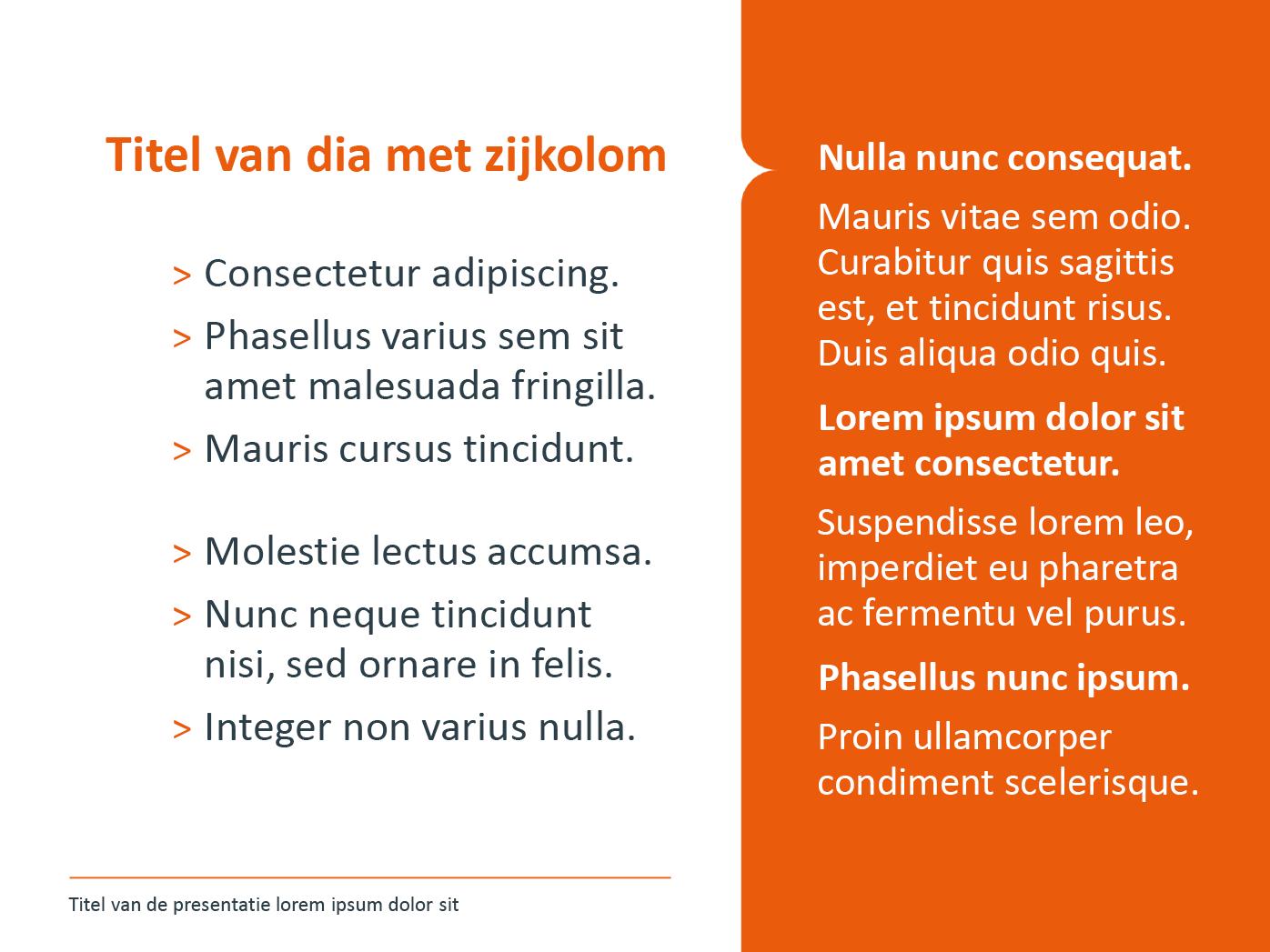 """Dia-type """"basisdia met zijkolom"""", gepersonaliseerd voor de submerken van het basisonderwijs. Powerpoint-sjabloon van de Stad Gent."""