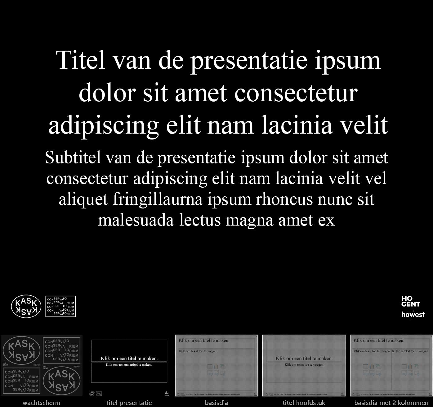 """Dia-type """"titel van de presentatie"""" van het Powerpoint-sjabloon voor KASK & Conservatorium (School of Arts Gent)."""