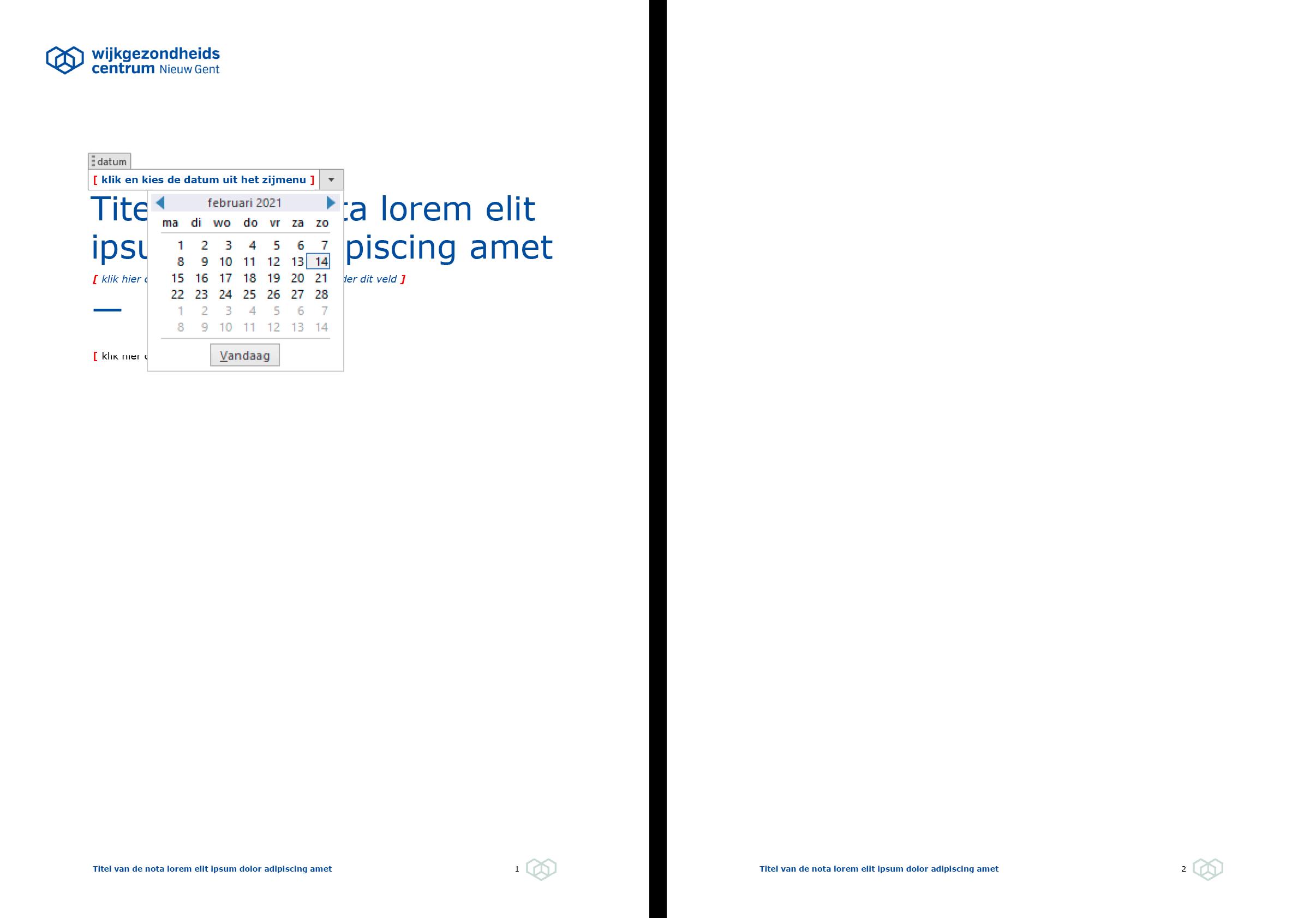 Een datumveld met kalender vereenvoudigt de invoer van de datum. Microsoft Word-sjabloon voor WGC Nieuw Gent.